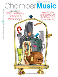 Chamber Music Vol. 32 No. 2 Spring 2015