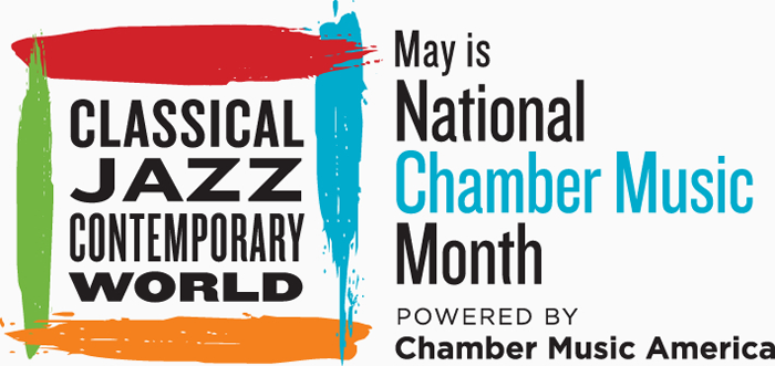 May is National Chamber Music Month
